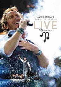 Cover Marco Borsato - Dromen durven delen - Live 3Dimensies [DVD]